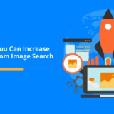 5 Ways You Can Increase Traffic from Image Search
