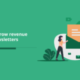 How To Grow Revenue From Newsletters