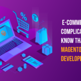 E-Commerce Is Complicated, We All Know That, Should Magento Be The Developer's Choice?
