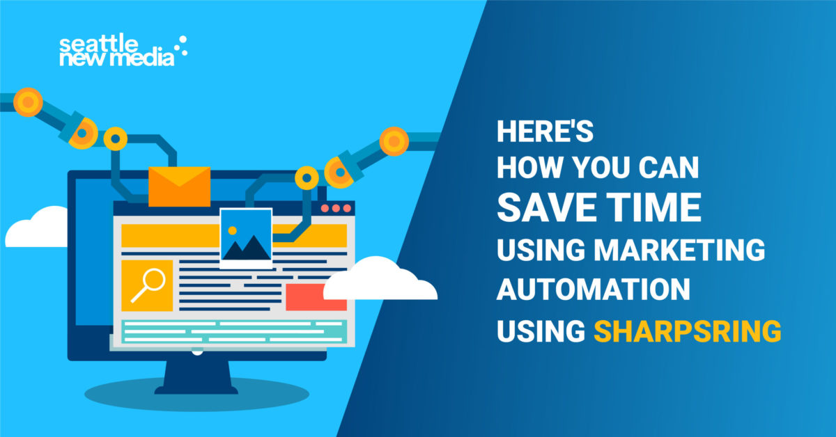 Here's how you can save time using marketing automation using Sharpsring