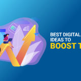 Best Digital Marketing Ideas to Boost Traffic