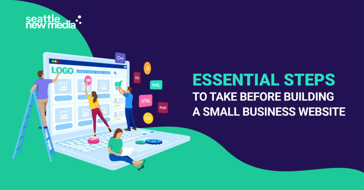 Essential Steps To Take Before Building A Small Business Website - seattlenewmedia