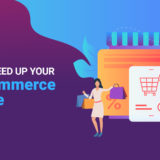 Tips To Speed Up Your WooCommerce Website