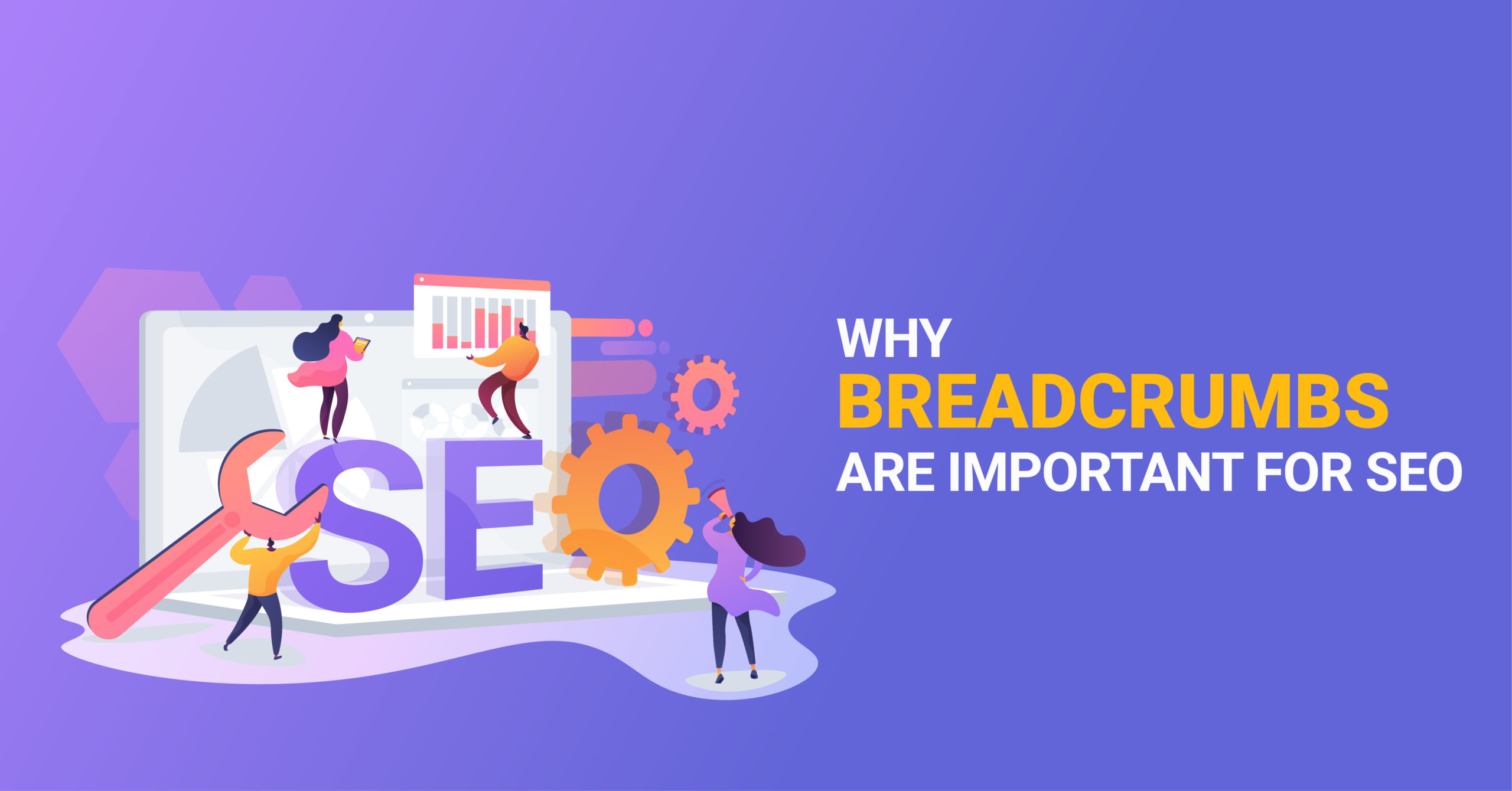 Why Breadcrumbs are important
