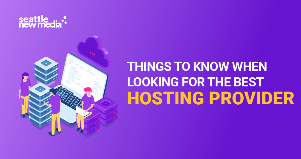 Things to know when looking for the best hosting provider