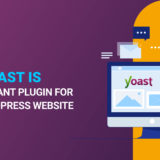 Why Yoast is an important plugin for your WordPress website
