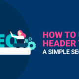 How to use header tags: A simple SEO guide