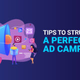 Tips to structure a perfect Google Ad campaign