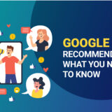 Google Ads Recommendations: What You Need to Know?