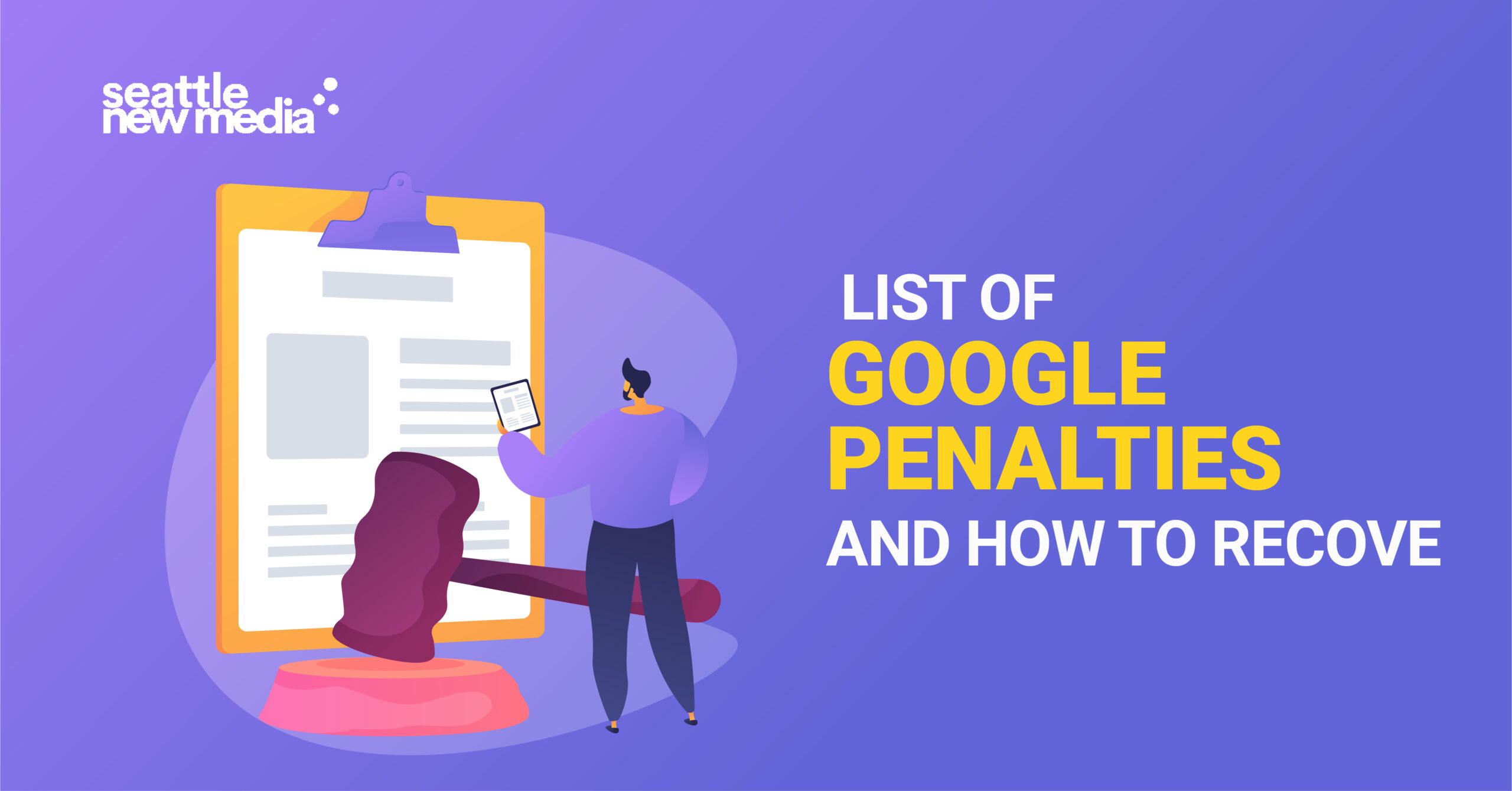 List of Google penalties and how to recover