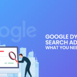 Google Dynamic Search Ads: What You Need to Know